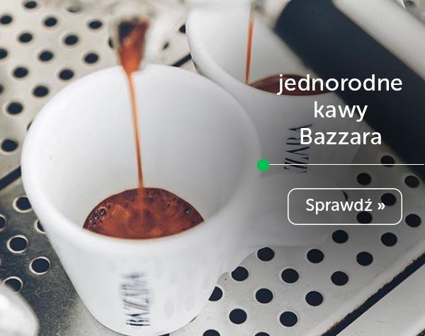jednordne kawy z Palarni Bazzara
