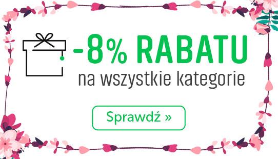8% Rabatu na wszystki kategorie