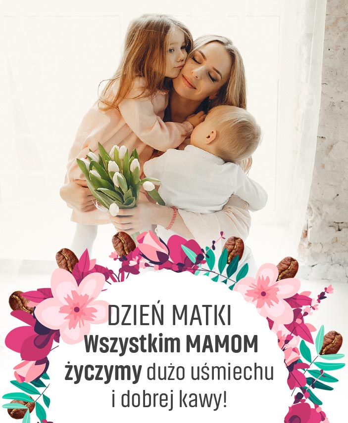 Dzień matki - Wszystkim Mamom życzymy dużo uśmiechu i dobrej kawy