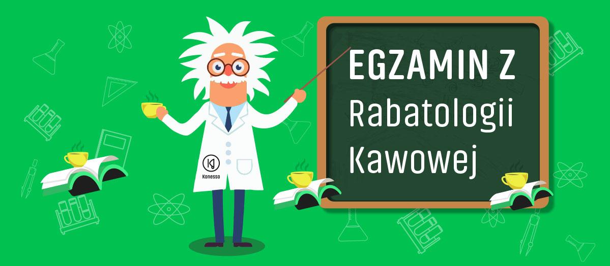 Egzamin z Rabatologii Kawowej