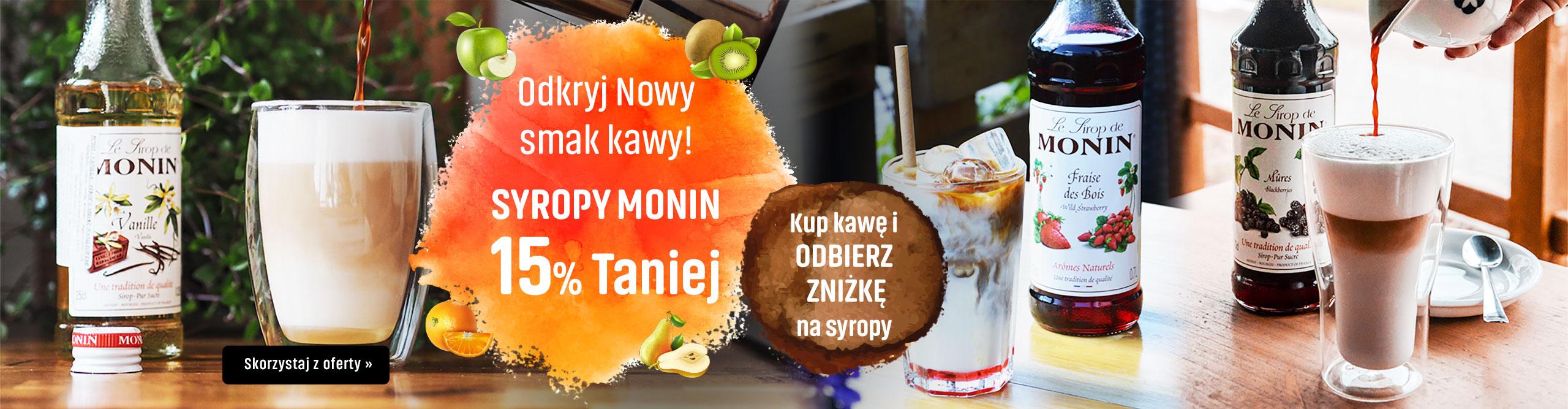 Odkryj nowy smak kawy! Syropy Monin 15% Taniej