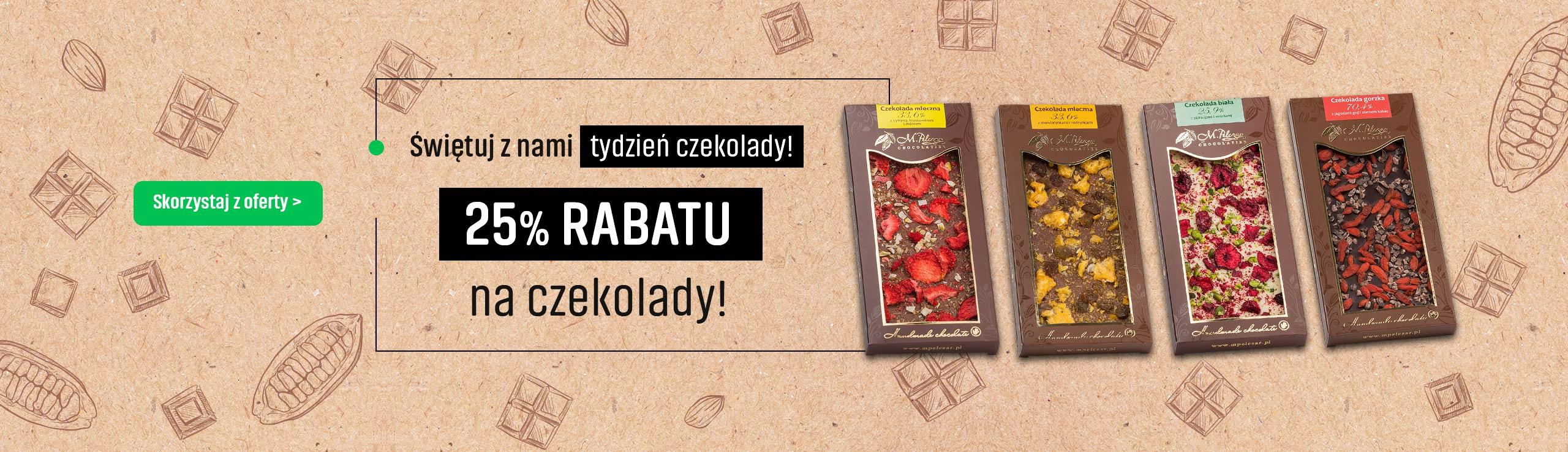 25% Rabatu na czekolady!