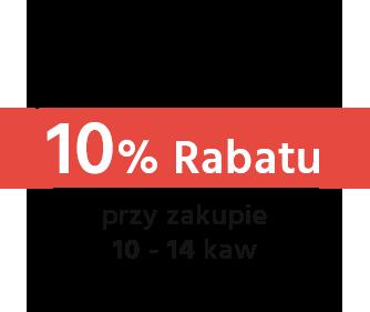 10% Rabatu przy zakupie 10 - 14 kaw