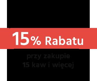 15% Rabatu przy zakupie 15 kaw i więcej
